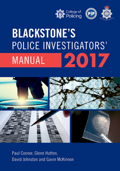 Blackstone's Police Investigators' Manual 2017