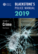 Blackstone's Police Manuals Volume 1: Crime 2019