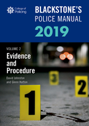 Blackstone's Police Manuals Volume 2: Evidence and Procedure 2019$
