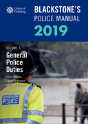 Blackstone's Police Manuals Volume 4: General Police Duties 2019$