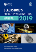 Blackstone's Police Investigators' Manual 2019$