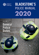 Blackstone's Police Manuals Volume 4: General Police Duties 2020