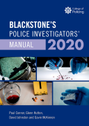 Blackstone's Police Investigators' Manual 2020