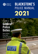 Blackstone's Police Manuals Volume 4: General Police Duties 2021