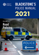 Blackstone's Police Manuals Volume 3: Road Policing 2021