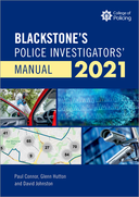 Blackstone's Police Investigators' Manual 2021$